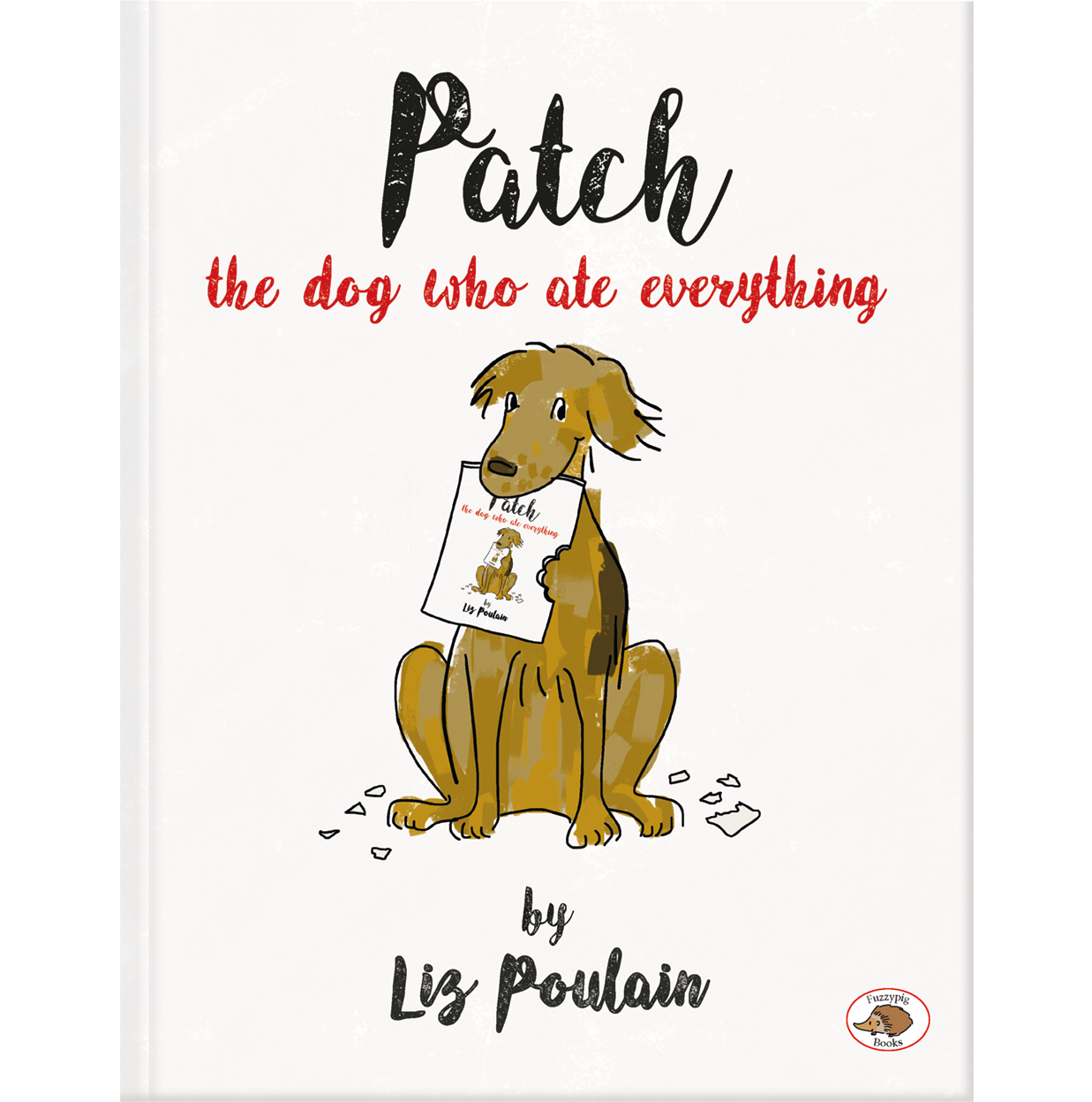 Patch The Dog Who Ate Everything